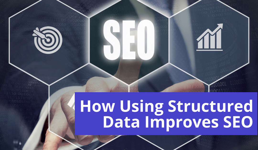 How Using Structured Data Improves SEO