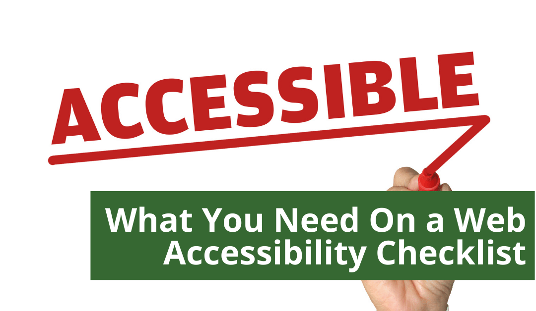 What You Need On A Web Accessibility Checklist