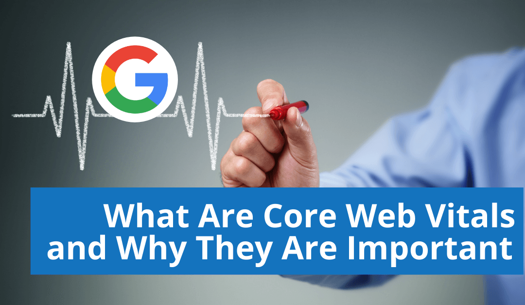 What Are Core Web Vitals and Why They Are Important